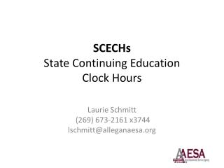 SCECHs  State Continuing Education  Clock Hours