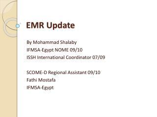 EMR Update