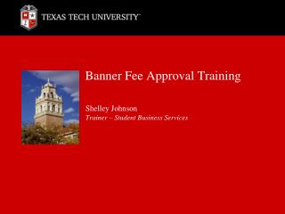 Banner Fee Approval Training