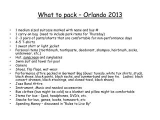 What to pack – Orlando 2013