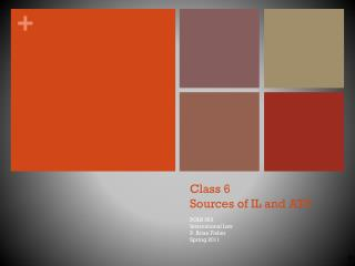 Class 6 Sources of IL and ATS