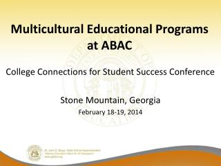 Multicultural Educational Programs at ABAC