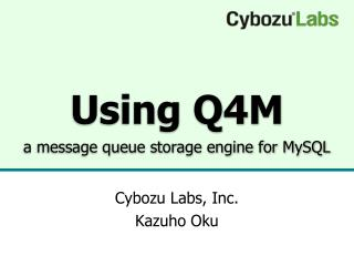 Using Q4M a message queue storage engine for  MySQL