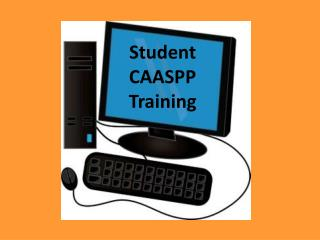 Student CAASPP Training