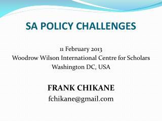 SA POLICY CHALLENGES