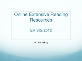 Online Extensive Reading Resources ER SIG 2012