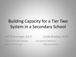 Building Capacity for a Tier Two System in a Secondary School