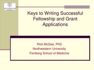 Keys to Writing  Successful  Fellowship and Grant Applications