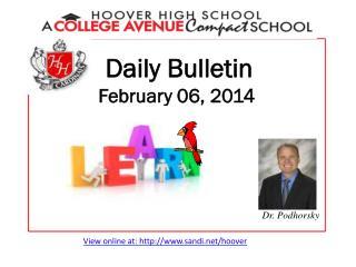Daily Bulletin February 06, 2014