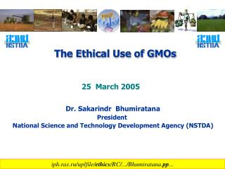 The Ethical Use of GMOs