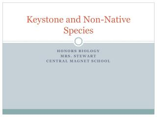 Keystone and Non-Native Species