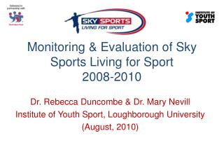 Monitoring & Evaluation of Sky Sports Living for Sport 2008-2010