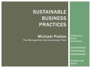 Sustainable  business  practices Michael Patton The Metropolitan Environmental Trust
