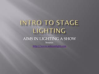Intro to Stage Lighting