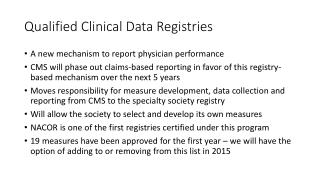 Qualified Clinical Data Registries