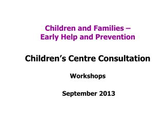 Children and Families –  Early Help and Prevention