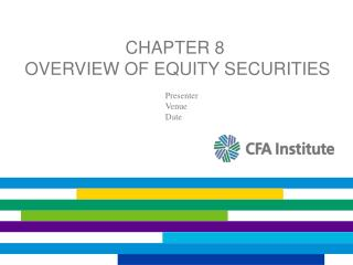 Chapter 8  Overview of Equity Securities