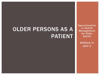 Older persons  as a  patient