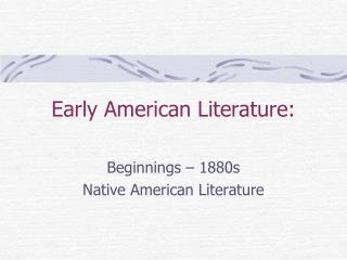 Early American Literature: