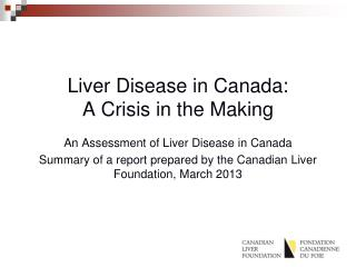Liver Disease in Canada:  A Crisis in the Making