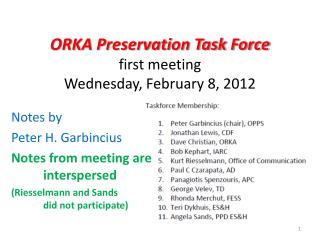 ORKA Preservation Task Force first meeting Wednesday, February 8, 2012