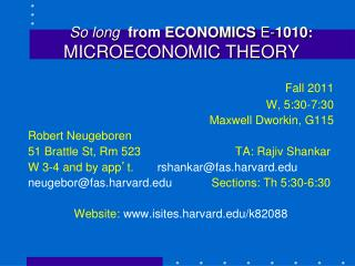 So long  from ECONOMICS E- 1010 : MICROECONOMIC THEORY