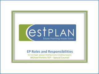 EP Roles and Responsibilities   for non legal  advisers leading teams including lawyers.