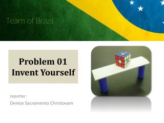 Problem 01 Invent Yourself