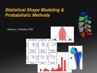Statistical Shape Modeling & Probabilistic Methods