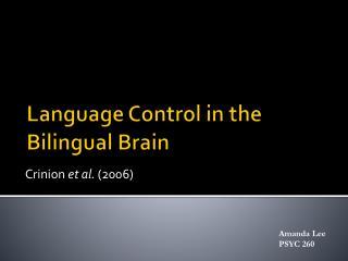 Language Control in the Bilingual Brain