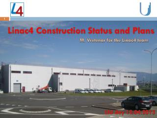 Linac4 Construction  Status  and Plans