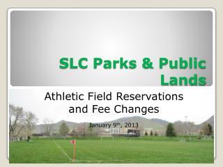 SLC Parks & Public Lands