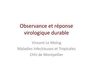 Observance et réponse virologique durable