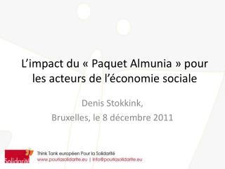 L'impact du «Paquet  Almunia » pour les acteurs de l'économie sociale