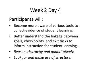 Week 2  Day  4