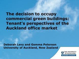 Deborah Levy and  Gemma  Peterson University of Auckland, New Zealand