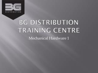 BG Distribution Training Centre