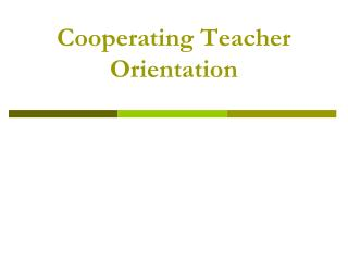 Cooperating Teacher Orientation