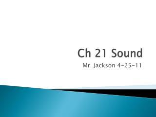 Ch 21 Sound