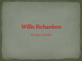 Willis Richardson