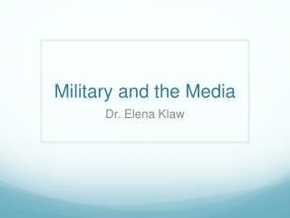 Military and the Media