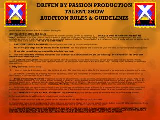 DRIVEN BY PASSION PRODUCTION TALENT SHOW AUDITION RULES & GUIDELINES