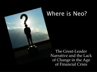 Where is Neo?