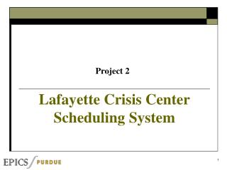 Lafayette Crisis Center Scheduling System