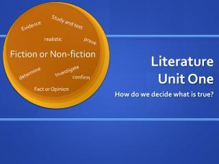 Literature  Unit One