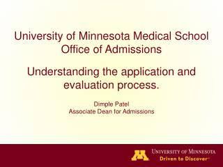 University of Minnesota Medical School Office of Admissions