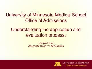 University of Minnesota Medical School Office of Admissions
