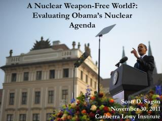 A Nuclear Weapon-Free World?: Evaluating Obama�s Nuclear  A genda