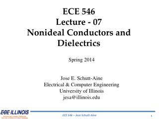 ECE  546 Lecture  - 07 Nonideal  Conductors  and  Dielectrics