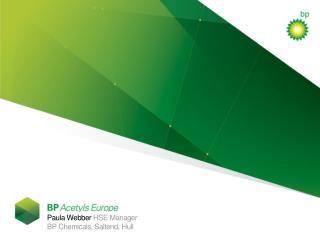 Paula Webber  HSE Manager  BP Chemicals, Saltend, Hull